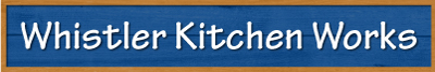 Whistler Kitchen Works